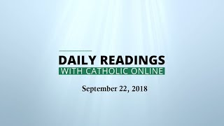 Daily Reading for Saturday, September 22nd, 2018 HD Video
