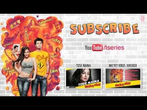 Tose Naina Song By Arijit Singh | Lyric Video || Mickey Virus ...