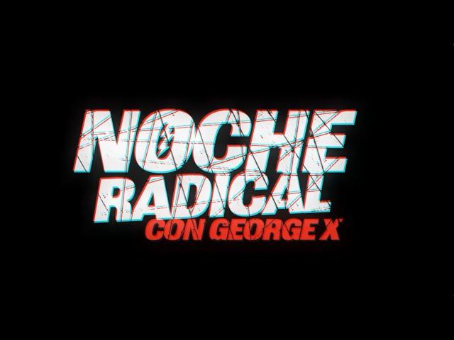 Noche Radical con George X - Promo estreno - Talk Show Digital Deportes Extremos, MMA, música y más.