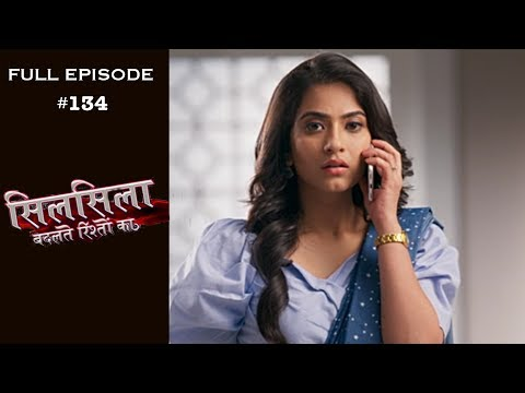 Silsila Badalte Rishton Ka – 6th December 2018 – सिलसिला बदलते रिश्तों का  – Full Episode
