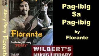 PAG-IBIG SA PAG-IBIG (1977) - Florante