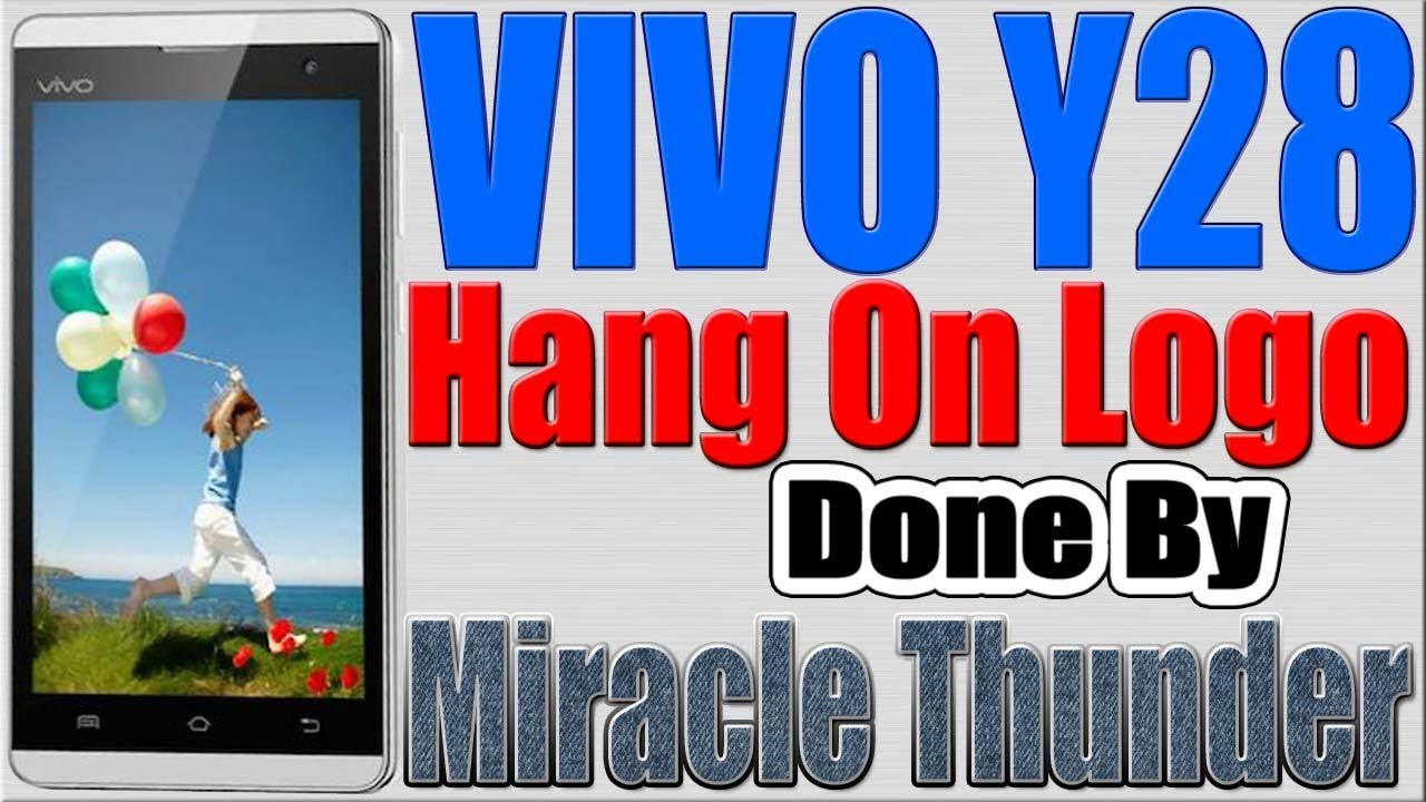 VIVO Y28 Hang On Logo Done by Miracle Thunder