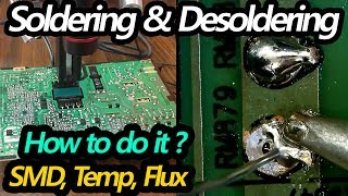 Soldering & Desoldering Tut๐rial | Beginners How To Video | Temp, SMD, Flux