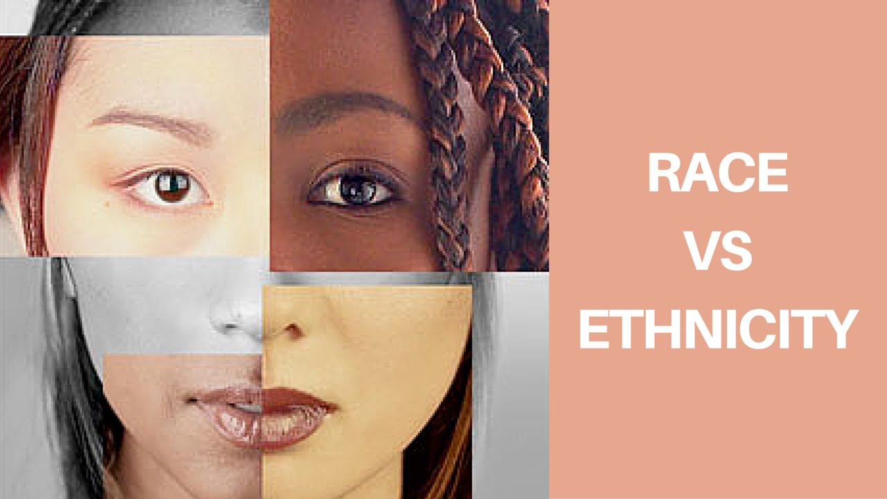 Race Vs Ethnicity Easyeducation Youtube