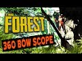 360 BOW SCOPE | The Forest