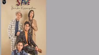 S-Five - Beriku Kesempatan + Lirik