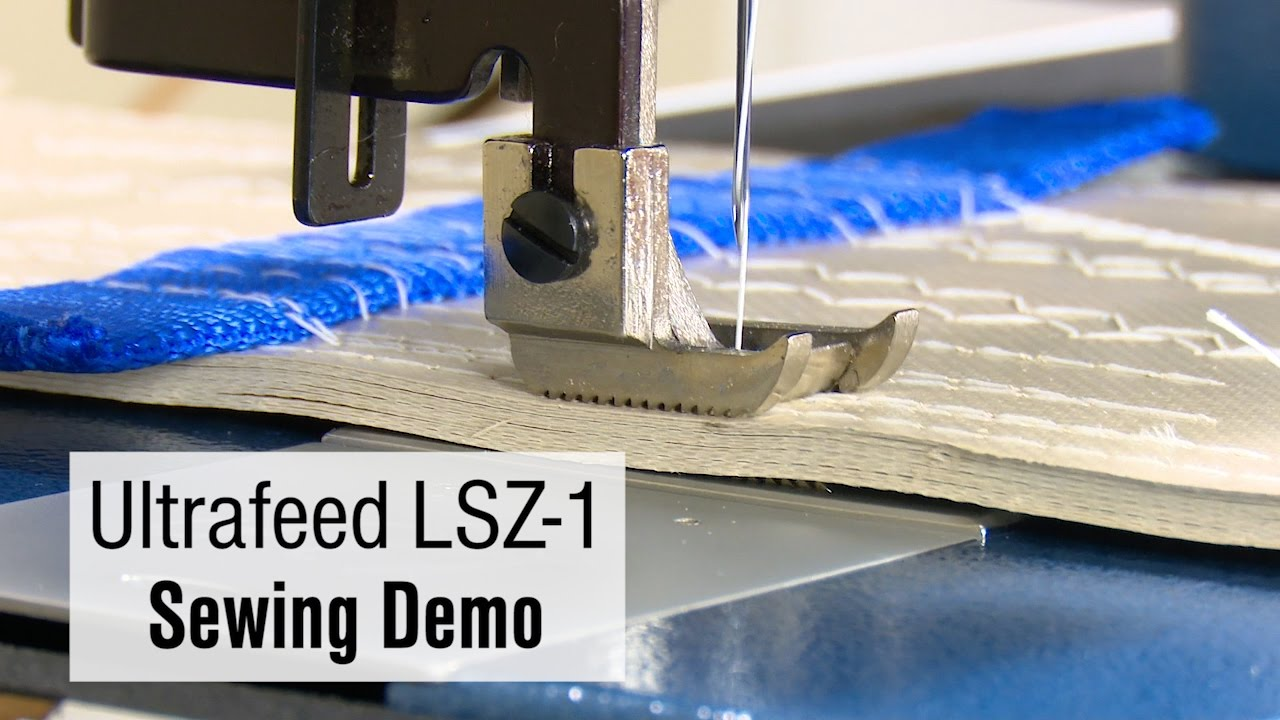 Ultrafeed® LSZ-1 Sewing Demo