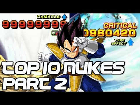 TOP 10 NUKES IN DOKKAN BATTLE (PART 2) Dragon Ball Z Dokkan Battle