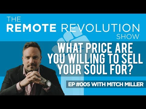 #005 - What Price Are You Willing To Sell Your Soul For? - With Mitch Miller