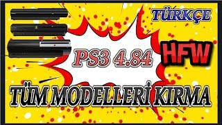 PS3 4.84 (TÜM MODELLER) KIRMA TÜRKÇE 2019 - HYBRID FIRMWARE (HFW) FOR ALL PS3 CONSOLES 4.84