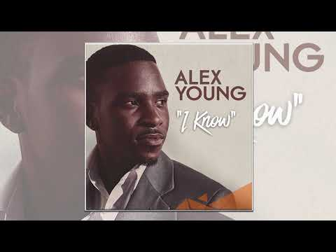 Alex Young - I Know