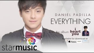 DANIEL PADILLA - Everything (Official Lyric Video)