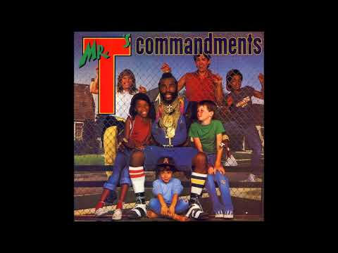 Mr. T - Mr. T's Commandments *1984* [FULL ALBUM]