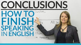 CONCLUSIONS – How to finish speaking in English