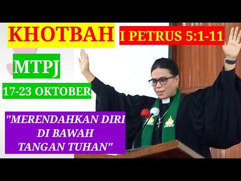 KHOTBAH 1 PETRUS 5:1-11//MTPJ GMIM 17-23 OKTOBER 2021//MERENDAHKAN DIRI DI BAWAH TANGAN TUHAN