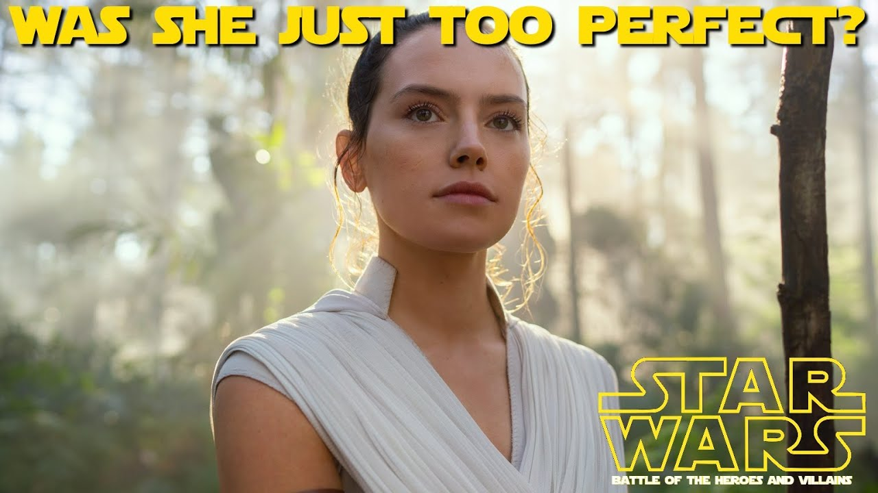 Does everyone really 'hate' Rey?  The truth may surprise you. (Battle of the Heroes & Villains)