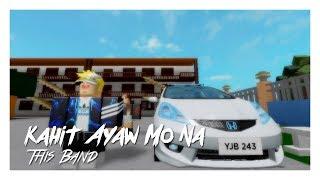 This Band - Kahit Ayaw Mo Na | ROBLOX Music Video [OFFICIAL] | KAMN PT. 1