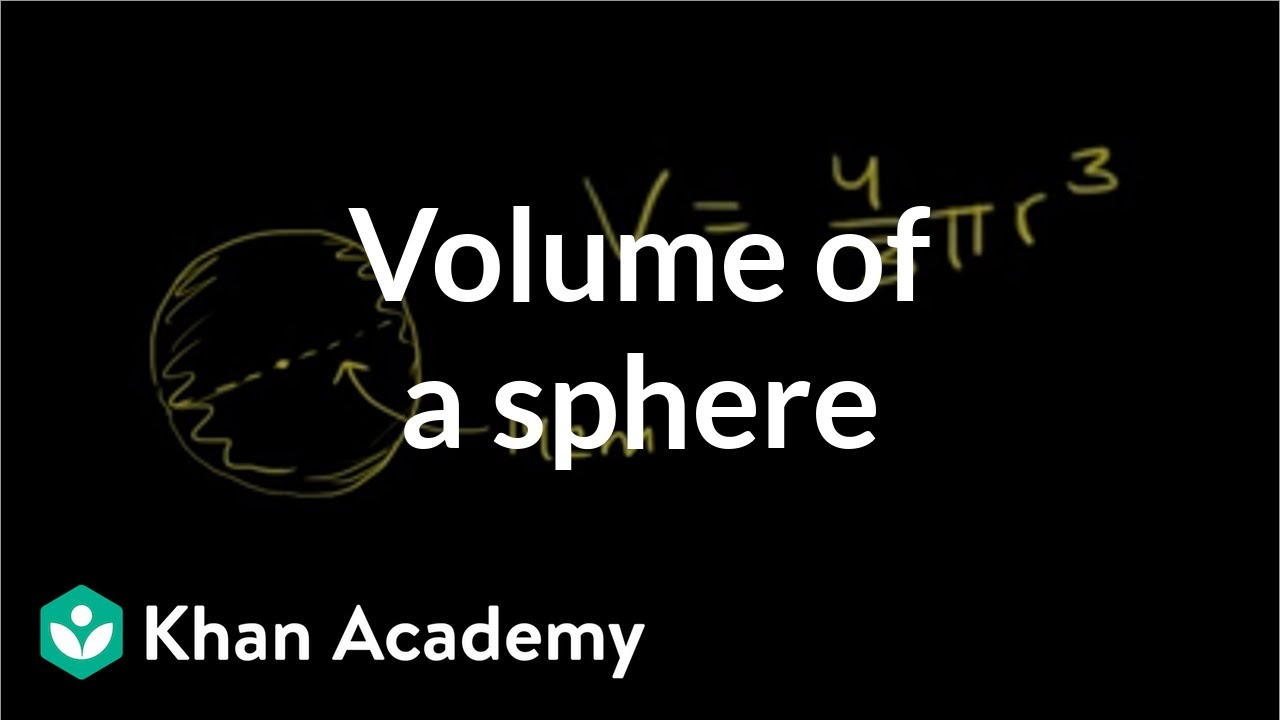 Volume of a sphere (video) | Cell size | Khan Academy