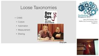 Keynote: State Of The 'DevOps' Union - DevOpsDays SG 2015