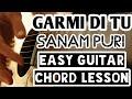 Garmi di tu, sanam puri, easy guitar chord lesson,(Valentine's day special)beginner guitar tutorial