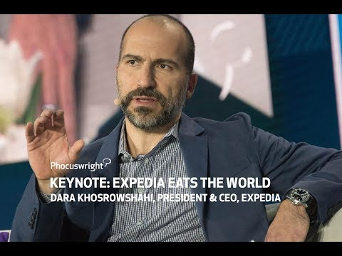Keynote: Expedia - Dara Khosrowshahi, President & CEO - The Phocuswright Conference 2016