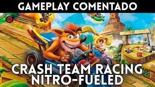 GAMEPLAY español CRASH TEAM RACING NITRO-FUELED (PS4, Xbox One, Nintendo Switch)