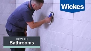 How to Grout Tiles with Wickes