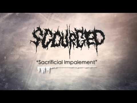 """Scourged - """"Sacrificial Impalement"""""""