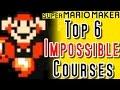 Super Mario Maker TOP 6 IMPOSSIBLE LEVELS (Wii U)