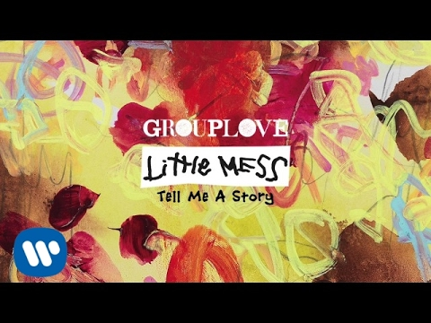 Grouplove - Tell Me A Story [Official Audio]