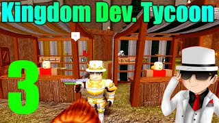 [ROBLOX: Kingdom Development Tycoon] - Lets Play Ep 3 - We Have Cows and a Fortress!