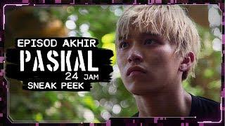 [Sneak Peek] PASKAL 24 Jam - Episod AKHIR