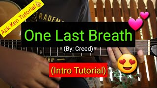 One Last Breath - Creed (Intro Tutorial)😍
