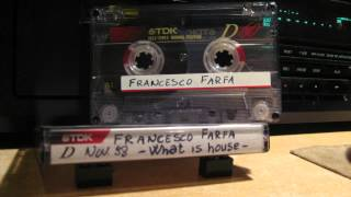 Francesco Farfa - What is House - Novembre 1998
