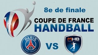 Paris-SG Montpellier VS Handball Coupe de France 2016 2017 8e de finale -
