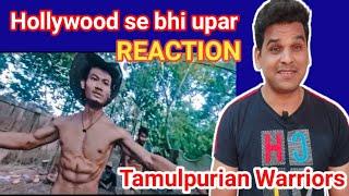 THE UNBEATABLE Tamulpurian Warriors lll | Reaction