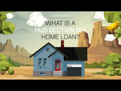 Cunningham & Company - What is a HUD Section 184 Home Loan?