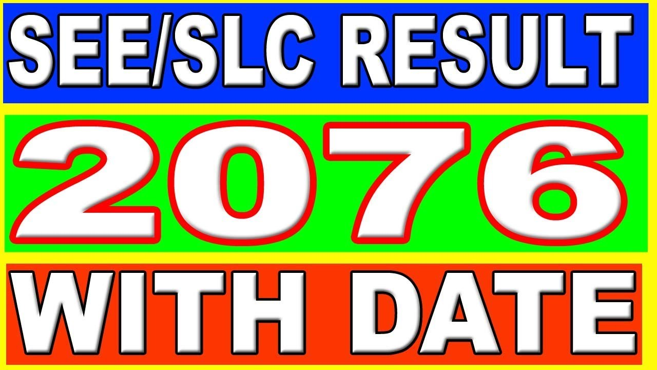 SEE result 2076 date SLC result with date 2076 when SEE result 2076 publish