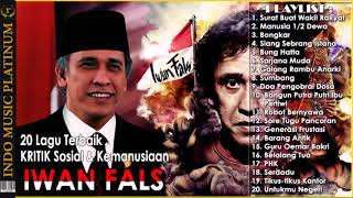 Download lagu IWAN FALS - 20 Lagu KRITIK Sosial & Kemanusiaan Untuk INDONESIA #AKU INDONESIA