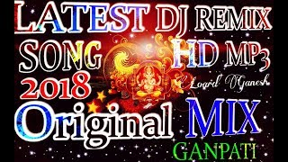 Latest Ganpati DJ Songs 2018 NON STOP [ HD MP3 SONG ].mp3