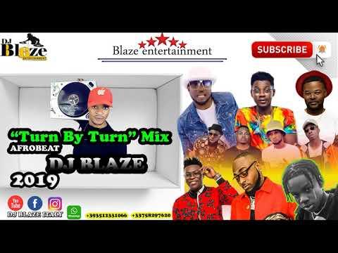 latest-turn-by-turn-afrobeat-2019(dj-blaze)rema/davido/wizkid/olamide/timaya.mp3