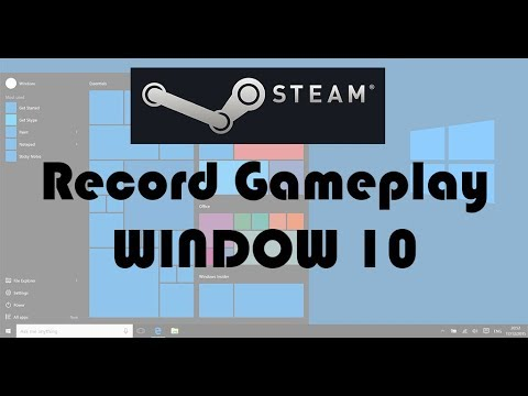 How To Record Gameplay On Steam