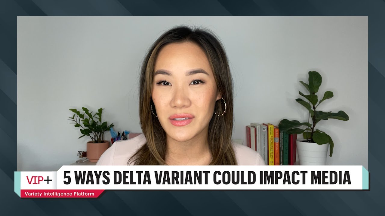 How the Delta Variant Could Impact the Entertainment & Media Industry