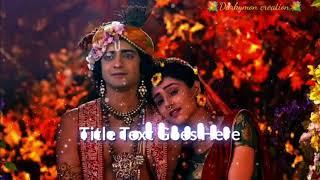 Radha krishan serial title song on star bharat Radha Krishna flute ringtone, radha krishna WhatsApp
