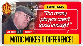 RICKY! MATIC IMPROVES UNITED! Manchester United 1-3 Manchester City Fan Cam