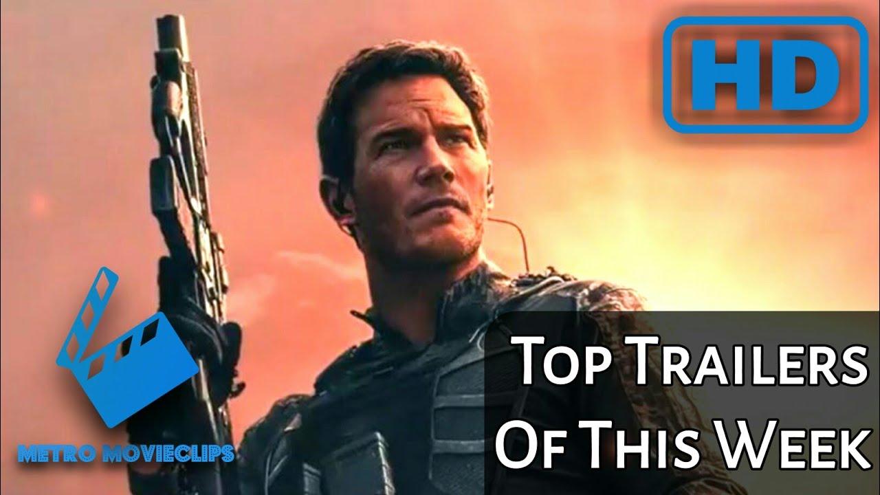 Top Trailers Of This Week   Week 21  Ft. Eternals, THE TOMORROW WAR & More