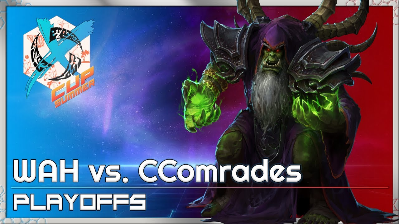 WAH vs. CComrades - XCup Playoffs - Heroes of the Storm 2021