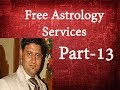 Free Astrology Services by Best Astrologer|Free Vedic Astrology|Free Prediction|Part-13|kunal kalra