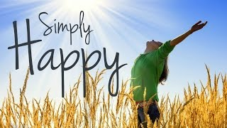 Simply Happy - Positive Acoustic Instrumental Background Music for Video