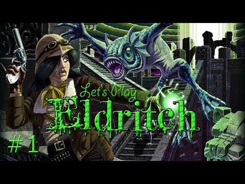 ELDRITCH: Dungeons of Lovecraftian Horror! (60fps)
